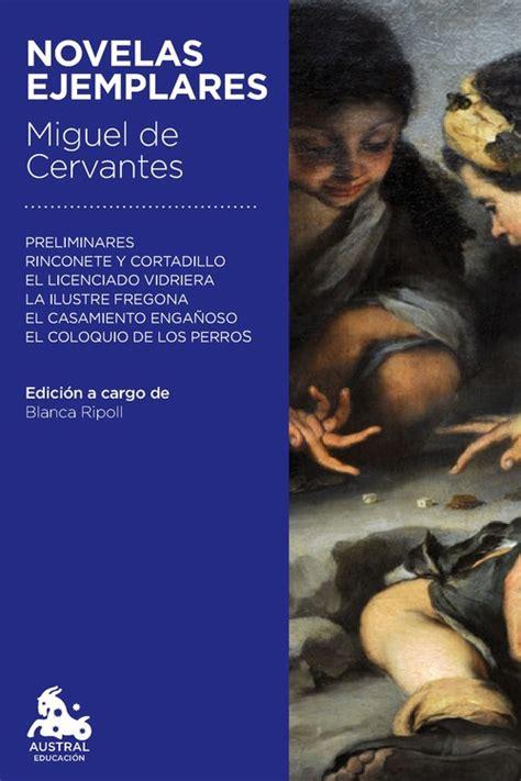 libro novelas ejemplares 1 novelas novelas ejemplares distribuciones cimadevilla
