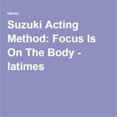 Suzuki Method Acting 1000 Images About Theatre Movement On