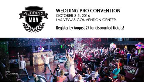 Wedding Mba Convention Las Vegas by A Unique Conference To Attend Wedding Mba