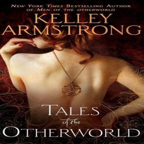 Novel Inggris Kelley Armstrong Tales Of The Other World shw downloads d e f quot quot anthology s quot quot a b c