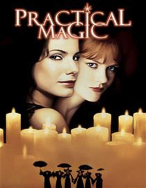 practical magic the beloved novel of friendship sisterhood and magic things that will always be cool on