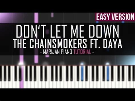 piano tutorial up is down how to play the chainsmokers ft daya don t let me down