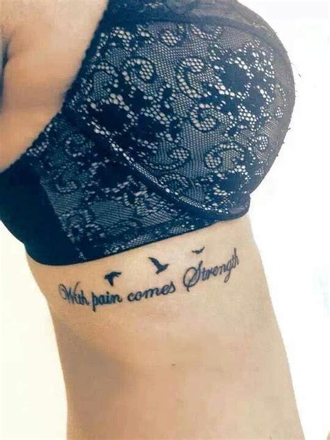 tattoo with pain comes strength with pain comes strength tattoos pinterest pain d