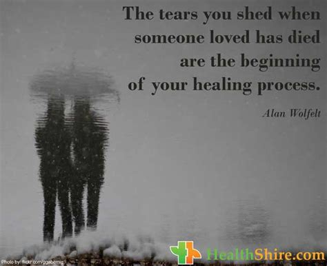 Shed The Tears tears and healing quotes quotesgram