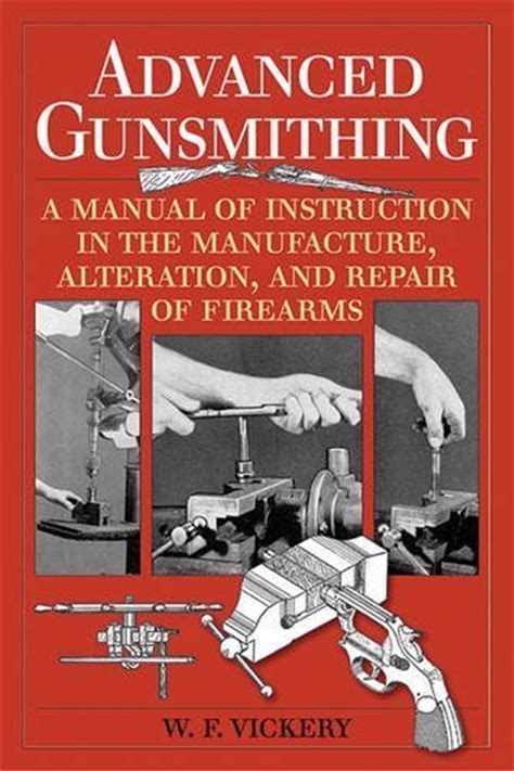 guns ammunition and tackle classic reprint books five of the best books on gunsmithing gun gods guns