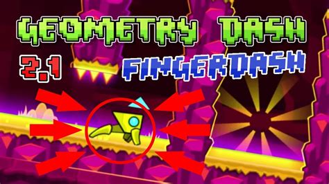 geometry dash version apk geometry dash 2 1 fingerdash apk free ios android the mobile update