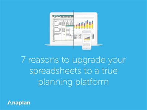 7 Reasons To Update Your Work Out by 7 Reasons To Upgrade Your Spreadsheets To A True Planning