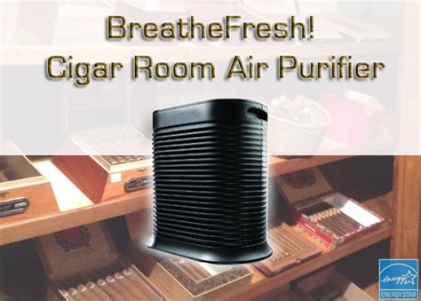 cigar room air filtration system best air purifier to remove cigar odors in caves offices and homes