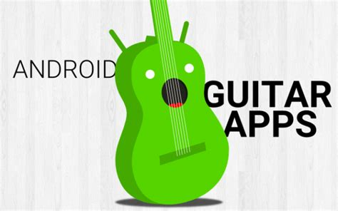 best guitar apps android best android apps for guitar