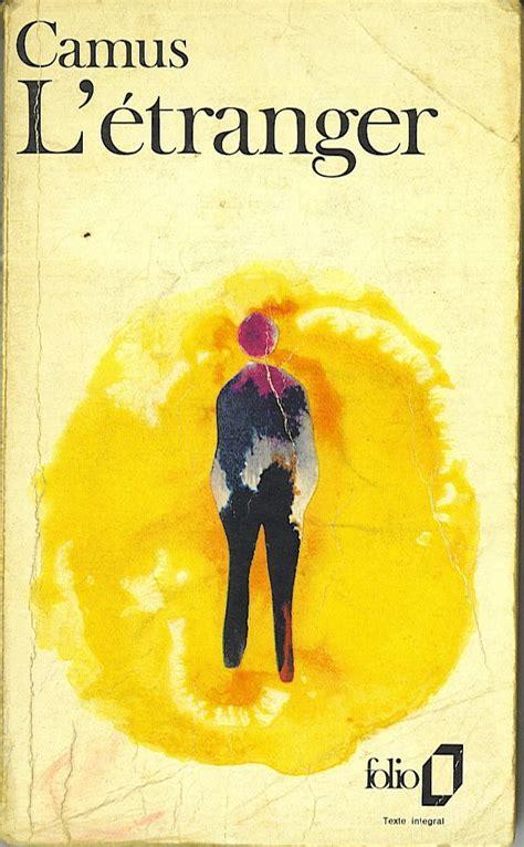 The Book L by I Books L 233 Tranger By Albert Camus