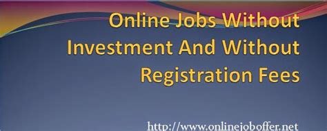 Online Work From Home Jobs Without Registration Fees - 10 legit online jobs without investment from home trusted
