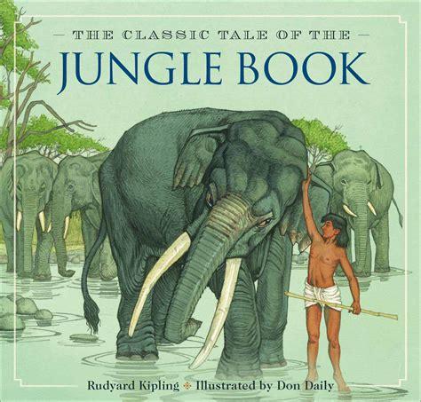 jungle book themes rudyard kipling the jungle book book by rudyard kipling don daily