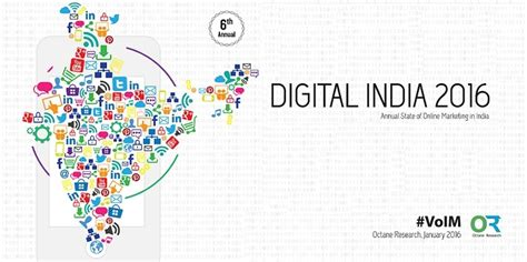india digital digital india 2016 study on state of marketing in india by octane research indian