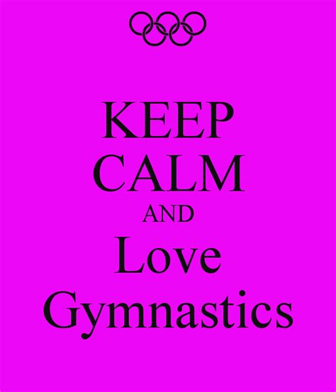 imagenes de keep calm and love gymnastics keep calm and love gymnastics keep calm and carry on