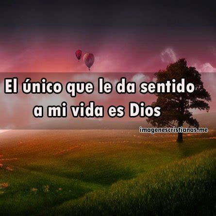 imagenes hermosas de dios con frases lindas frases bonitas de dios con imagenes imagenes cristianas
