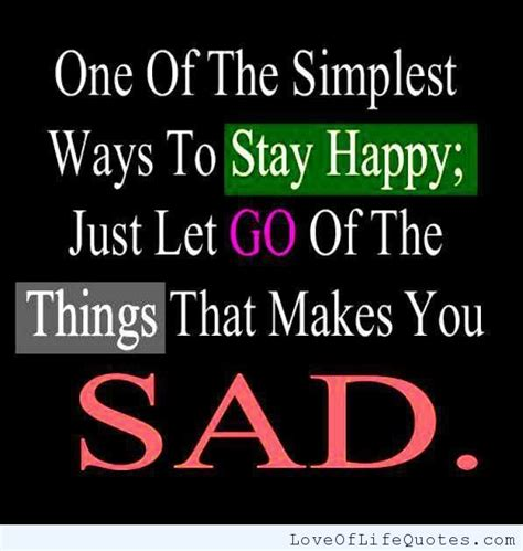 How To Your To Stay The by Stay Happy Quotes Quotesgram
