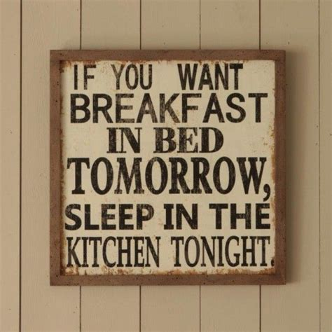 i want u in my bedroom 25 best funny kitchen quotes on pinterest funny kitchen
