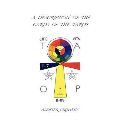 tarot card template descriptions a description of the cards of the tarot aleister crowley