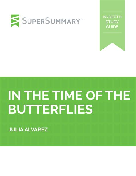 In The Time Of The Butterflies Essay by In The Time Of The Butterflies Supersummary Study Guide