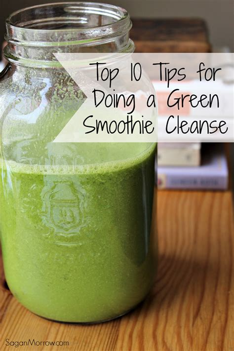 Best Tasting Green Smoothie Detox by 10 Tips For Doing The Green Smoothie Cleanse