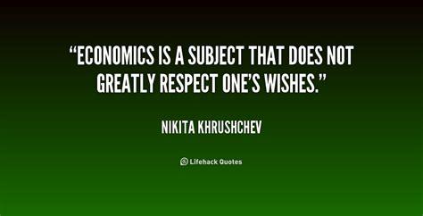 economics quotes quotes about economics subject 31 quotes