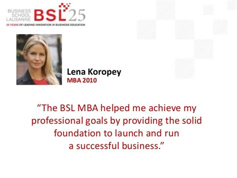 Lausanne Business School Mba by Business School Lausanne Alumni Quotes