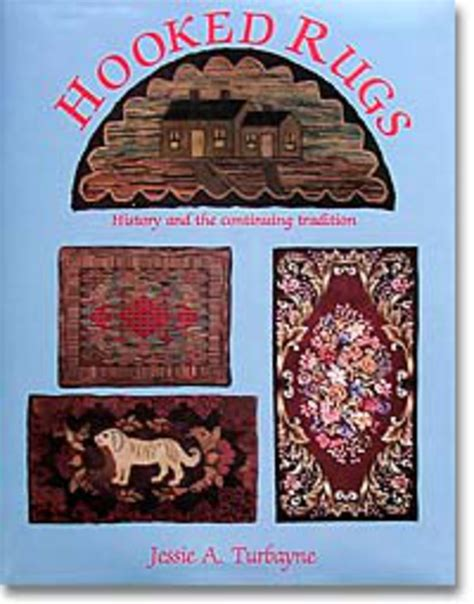rug history hooked rugs history and the continuing tradition rug