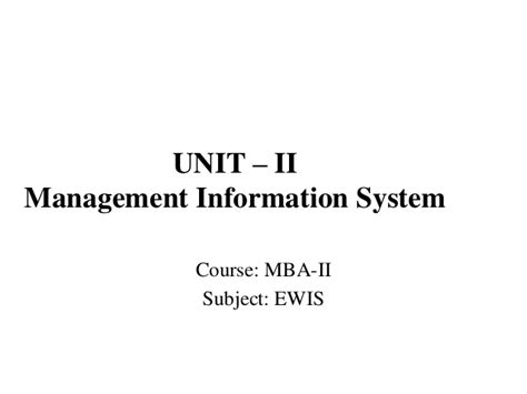Information Systems Mba by Mba Ewis Ii U Ii Implementation Evaluation And Maintenance