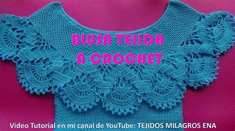 blusa tejida a crochet para verano parte 1 de 2 blusa tejida a crochet para verano parte 1 de 2 viyoutube