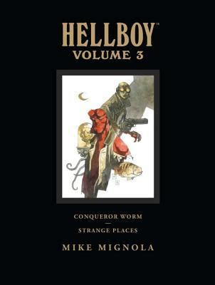 hellboy library edition volume 6 the and the fury and the of hell hellboy library edition volume 3 conqueror worm and