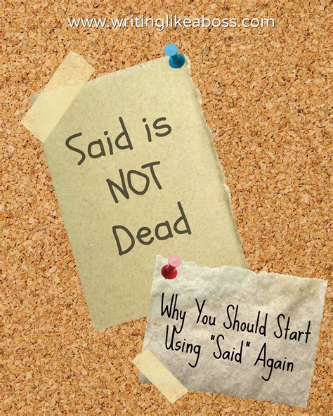 Is Not Dead said is not dead why you should start using said again