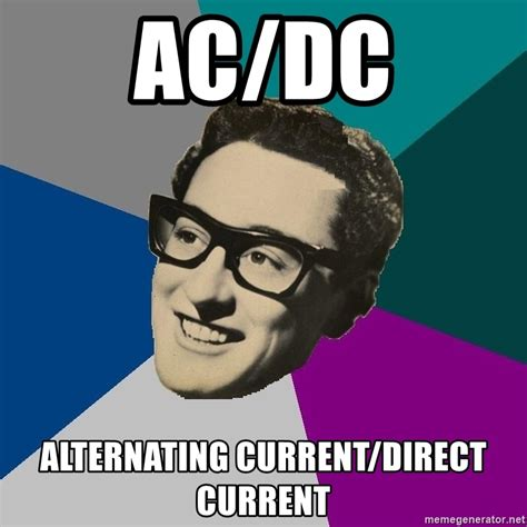 Ac Dc Meme - ac dc alternating current direct current skuchayuschiy