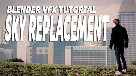 tutorial blender vfx blender vfx tutorial sky replacement blendernation