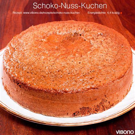 protein kuchen schoko schoko nuss kuchen vibono
