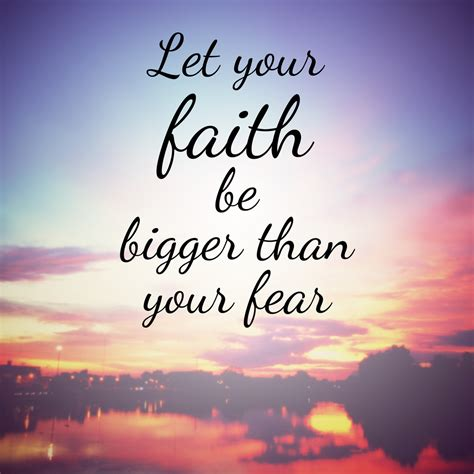 let your faith be bigger than your fear tattoo let your faith be bigger than your fear appreciate