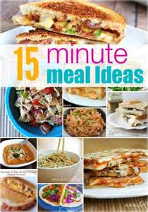 15 Minute Meal Ideas