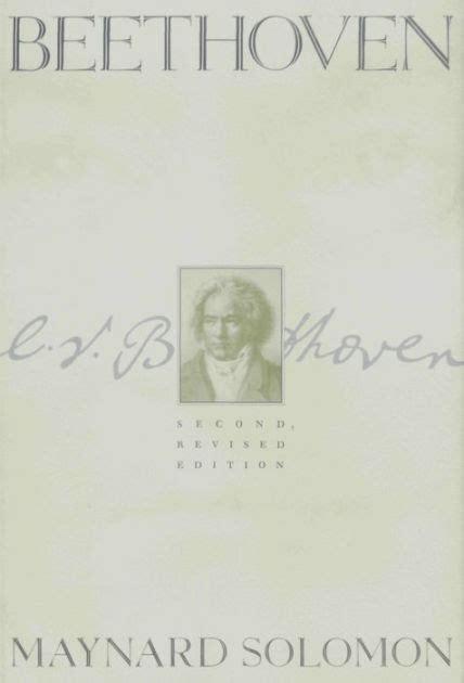beethoven biography maynard solomon beethoven edition 2 by maynard solomon 9780825671630