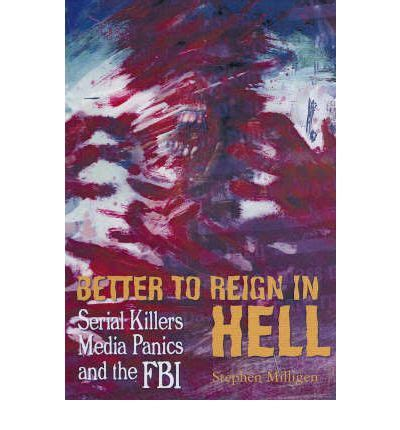 better to in hell better to in hell stephen milligen 9781900486538