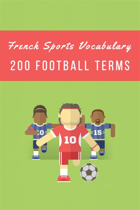 french sports french sports vocabulary 200 football terms and expressions
