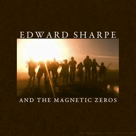 edward sharp and the magnetic zeroes
