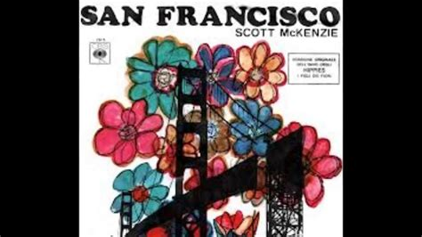 san francisco flowers in your hair scott mckenzie san francisco be sure to wear flowers in