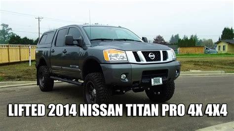 nissan titan pro 4x lifted lifted 2014 nissan titan pro 4x 4x4