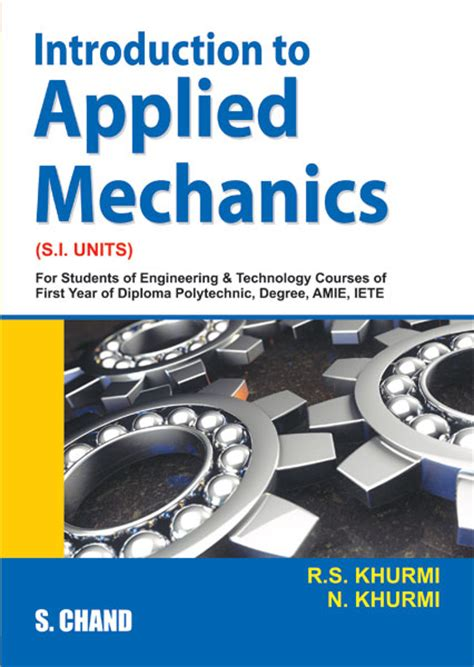 introduction to smooth mechanics books introduction to applied mechanics by n khurmi