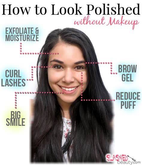 Top Tips On Looking Sans The Sleazy by How To Look Polished Without Makeup Count Tips