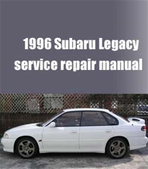old car repair manuals 1996 subaru legacy interior lighting 1996 subaru legacy workshop factory service repair manual pdf download factory workshop