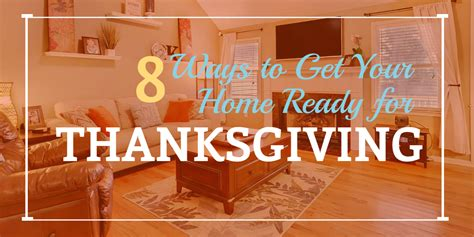 Are You Ready For Thanksgiving by 8 Ways To Get Your Home Ready For Thanksgiving