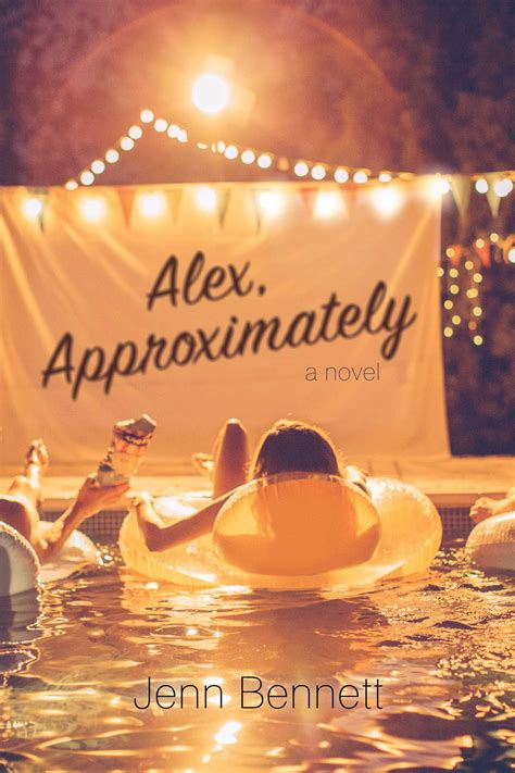 alex approximately book by jenn bennett official publisher page simon schuster