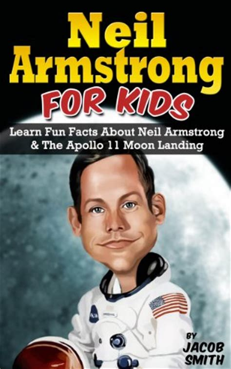neil armstrong biography documentary ebook neil armstrong biography for kids book the apollo