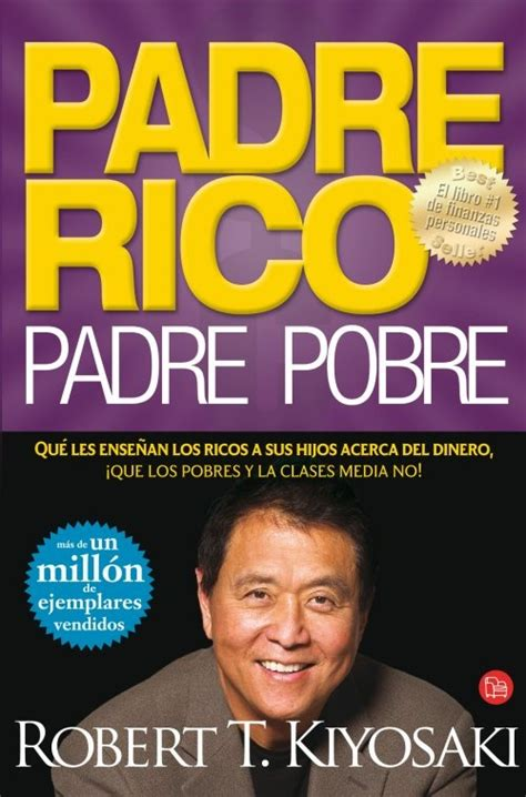 padre rico padre pobre rich dad poor dad spanish edition ebook 8 best padre rico padre pobre images on pinterest rich