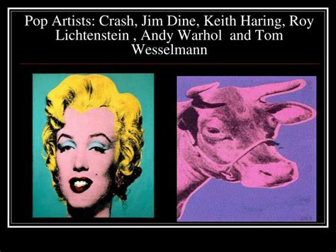 pop andy warhol roy lichtenstein ppt 20 th century stories with movements isms